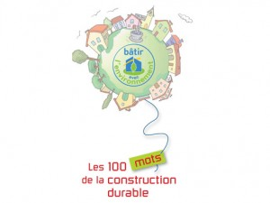 100 mots de la construction durable